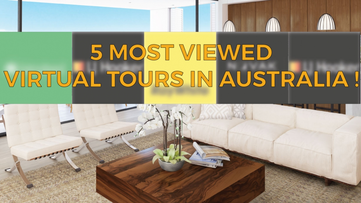 5 most viewed Virtual Tours in Australia according to VTC in march 2019 !
