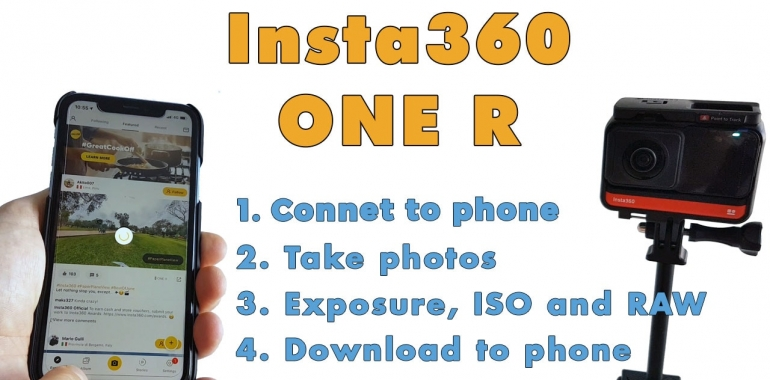 How to connect Insta360 ONE R, take photos, change exposure, ISO and download them to phone