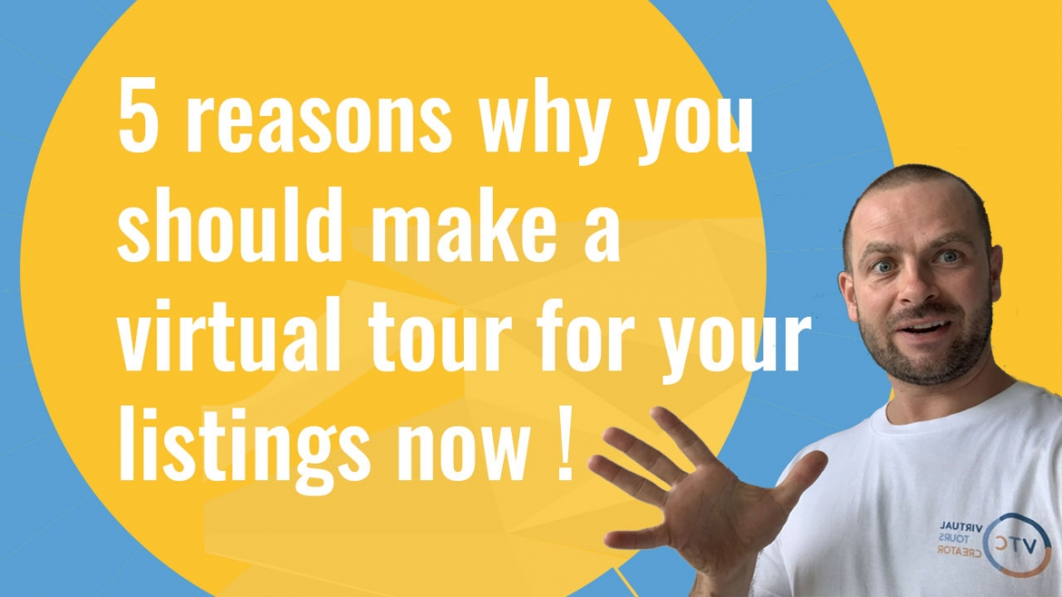 5 reasons why you should make a virtual tour for your listings now